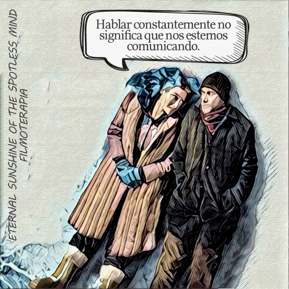 "Frases inspiradoras (Eternal sunshine of the spotless mind/Olvidate de mi) ""Hablar constantemente..."
