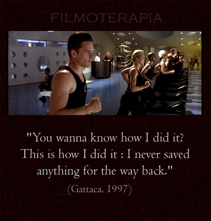 Gattaca - I never saved everything for the way back