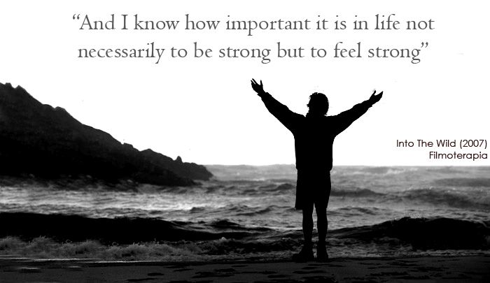 Into the wild - To feel strong
