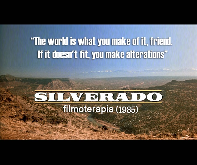 Silverado - The world is what you make of it
