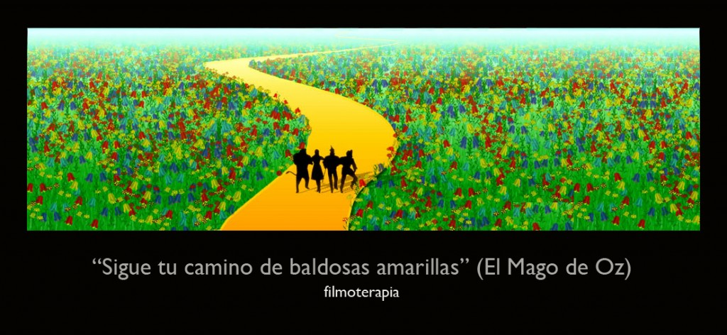"""Sigue tu camino de baldosas amarillas."" (El Mago de Oz/The Wizard of Oz - Tu camino)"